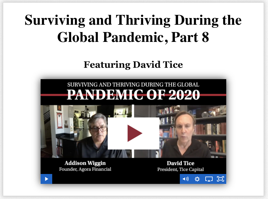 Surviving and Thriving During the Global Pandemic Featuring David Tice